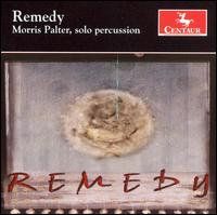 Remedy - Morris Palter (percussion)
