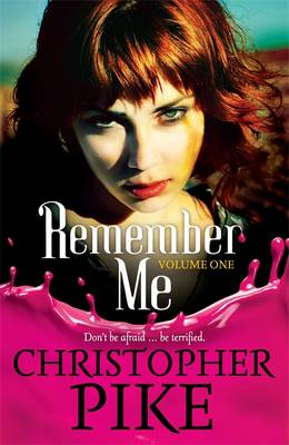 Remember Me and the Return: Part I - Pike, Christopher