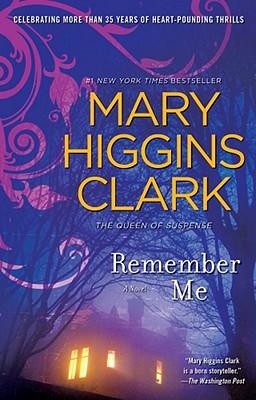 Remember Me - Clark, Mary Higgins
