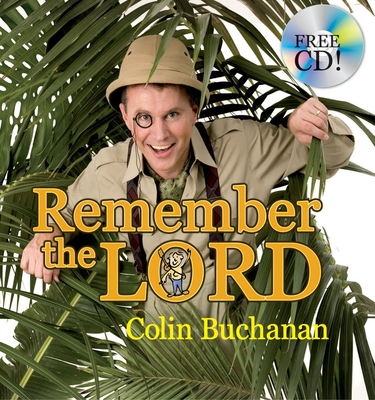 Remember the Lord - Buchanan, Colin