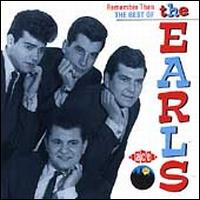 Remember Then: The Best of the Earls - The Earls