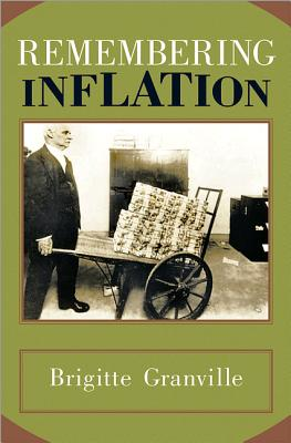 Remembering Inflation - Granville, Brigitte