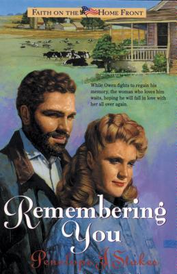 Remembering You - Stokes, Penelope J, PH.D.
