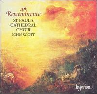 Remembrance - Christopher Royall (alto); Huw Williams (organ); John McDomnic (trumpet); John Scott (descant); Martin Oxenham (baritone);...