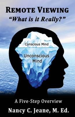 Remote Viewing, What is it Really? - Jeane, Nancy C