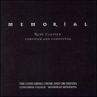 Ren� Clausen: Memorial - Peter Halverson (baritone); Concordia Choir (choir, chorus); Concordia Orchestra