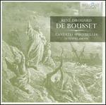 René Drouard de Bousset: Cantates spirituelles