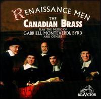 Renaissance Men - Canadian Brass (brass ensemble)