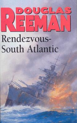 Rendezvous - South Atlantic - Reeman, Douglas