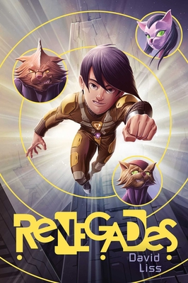 Renegades - Liss, David