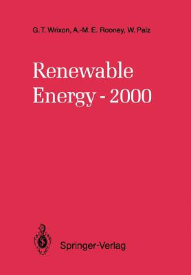 Renewable Energy-2000 - Wrixon, Gerard T, and Rooney, Anne-Marie E, and Palz, Wolfgang