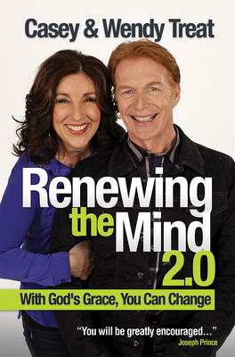 Renewing the Mind 2.0 - Treat, Casey, and Treat, Wendy, Dr.
