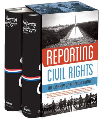 Reporting Civil Rights: The Library of America Edition: (two-Volume Boxed Set) - Carson, Clayborne, Ph.D. (Editor), and Garrow, David J (Editor), and Kovach, Bill (Editor)