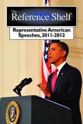 Representative American Speeches 2011-2012 - Wilson, H. W., and Boucher, Brian (Editor)