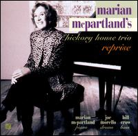 Reprise - Marian McPartland & the Hickory House Trio