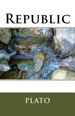Republic - Plato, and Jowett, Benjamin, Prof. (Translated by)