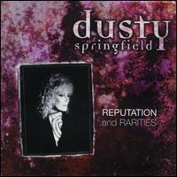 Reputation & Rarities - Dusty Springfield