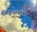 Requiem for a Millennium