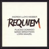 Requiem - James Lancelot (organ); Paul Miles-Kingston (soprano); Plácido Domingo (tenor); Sarah Brightman (soprano);...