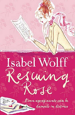 Rescuing Rose - Wolff, Isabel