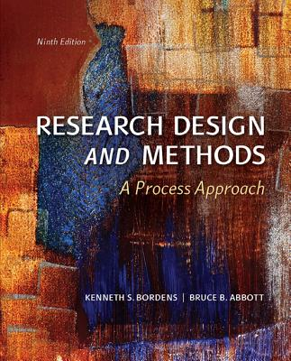 Research Design and Methods: A Process Approach - Bordens, Kenneth
