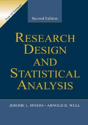 Research Design & Statistical Analysis - Myers, Jerome L, and Well, Arnold D