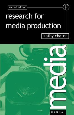 Research for Media Production - Chater, Kathy