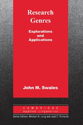 Research Genres: Explorations and Applications - Swales, John M