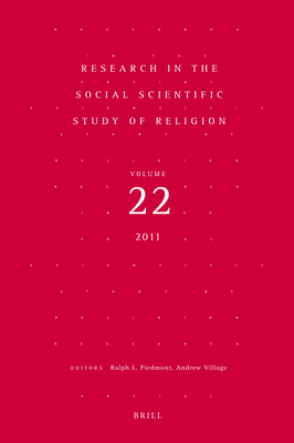 Research in the Social Scientific Study of Religion, Volume 22 - Piedmont, Ralph L. (Editor), and Village, Andrew (Editor)