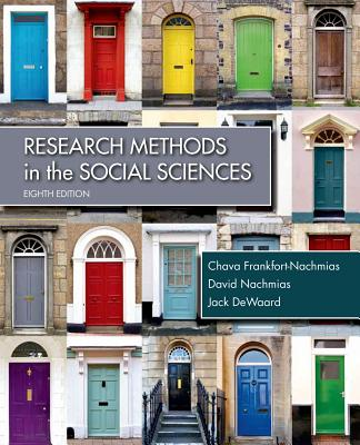 Research Methods in the Social Sciences - Frankfort-Nachmias, Chava, and Nachmias, David, and Dewaard, Jack