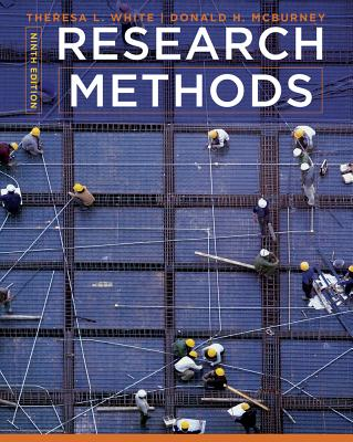 Research Methods - White, Theresa L, and McBurney, Donald H