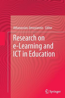 Research on E-Learning and Ict in Education - Jimoyiannis, Athanassios (Editor)