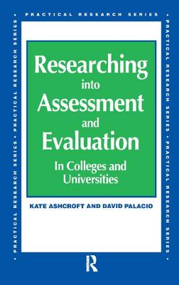 Researching into Assessment & Evaluation - Ashcroft, Kate, Professor