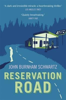 Reservation Road - Schwartz, John Burnham