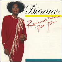 Reservations for Two - Dionne Warwick