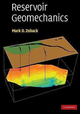 Reservoir Geomechanics - Zoback, Mark D