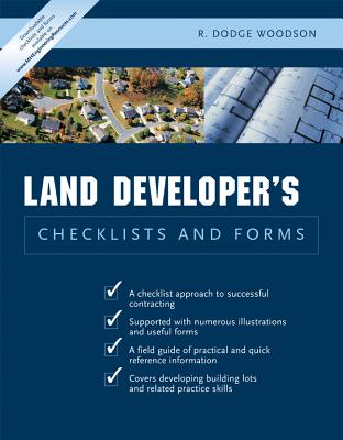 Residential Land Developer's Checklists and Forms - Woodson, R Dodge