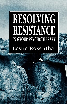 Resolving Resistance in Group - Rosenthal, Leslie