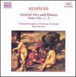 Respighi: Airs and Dances, Suites Nos. 1-3