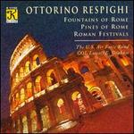 Respighi: Fountains of Rome; Pines of Rome; Roman Festivals