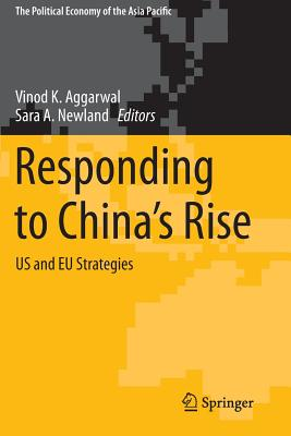 Responding to China's Rise: Us and Eu Strategies - Aggarwal, Vinod K (Editor)