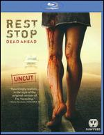Rest Stop: Dead Ahead [Blu-ray] - John Shiban