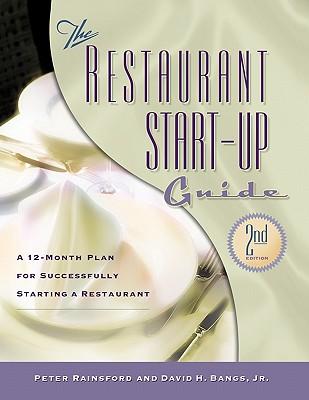 Restaurant Start-Up Guide - Rainsford, Peter, and Bangs, David H, Jr.