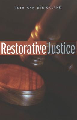 Restorative Justice - Strickland, Ruth Ann