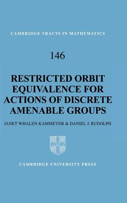 Restricted Orbit Equivalence for Actions of Discrete Amenable Groups - Kammeyer, Janet Whalen