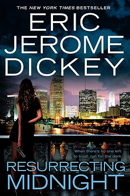 Resurrecting Midnight - Dickey, Eric Jerome