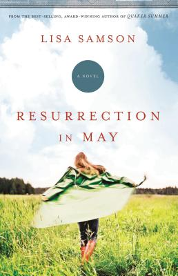 Resurrection in May - Samson, Lisa