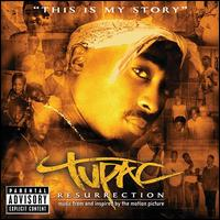 Resurrection - Tupac