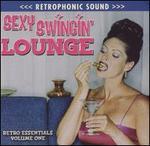 Retro Essentials: Sexy Swinging Lounge, Vol. 1