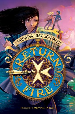 Return Fire - Gonzalez, Christina,Diaz
